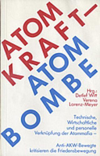 Atomkraft - Atombombe